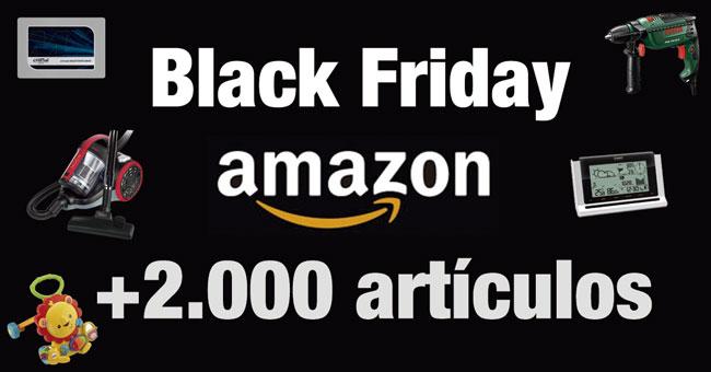 Black Friday en Amazon. Más de 2.000 artículos en Oferta. ¡Solo HOY 27 de Noviembre!