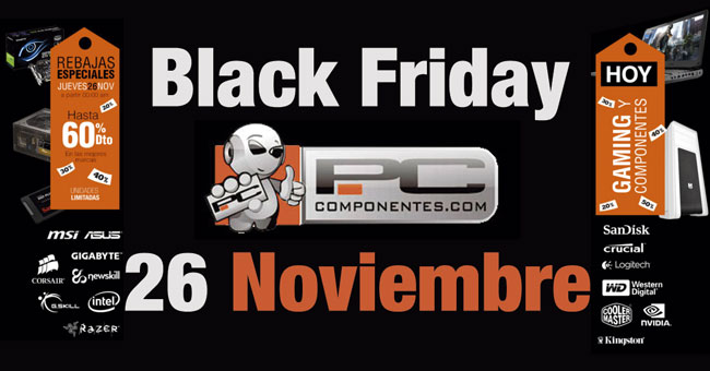 Ofertas Black Friday PcComponentes. Chollos Gaming y Componentes del 26 de Noviembre