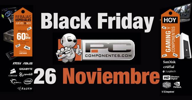 Ofertas Black Friday PcComponentes. Chollos Gaming y Componentes del 26 de Noviembre