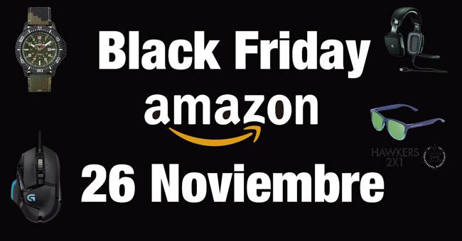 Todas las Ofertas Black Friday Amazon. Chollos del 26 Noviembre