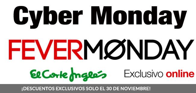 Cyber Monday en El Corte Inglés Fever Monday. TODAS las OFERTAS