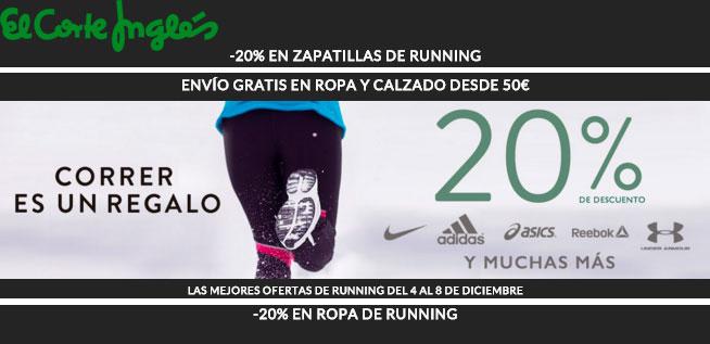 Correr es un Regalo 20% Descuento en Calzado y Ropa de Running en El Corte Inglés