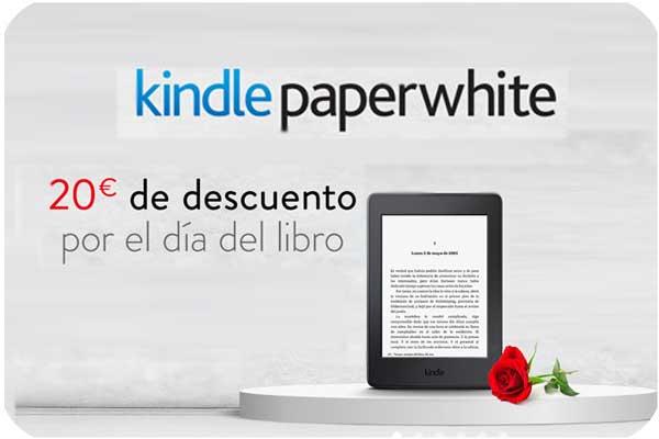 promocion dia del libro kindle paperwhite barata rebajas mejor ebook