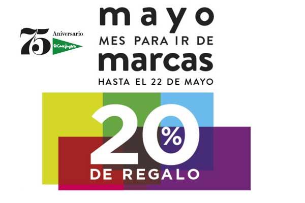 544526cd913f BonoMarcas El Corte Inglés 20% de Regalo Mayo Mes de Marcas