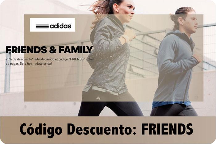 CODIGO DESCUENTO ADIDAS FRIENDS FAMILY CHOLLOS REBAJAS BLOG DE OFERTAS BDO