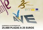 ¡25 Aniversario AVE! Sacan a la venta 25.000 plazas a sólo 25€ ¡A partir de las 00:00!