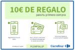 PCOMPRA10P Código Descuento 10€ en Carrefour para la primera compra