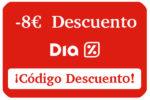 Código Descuento 8€ Supermercados Día ¡Compra más barato!