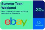 Summer Tech Weekend en eBay con hasta -30% Descuento ¡Unidades limitadas!