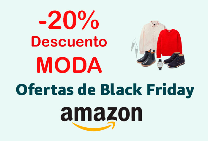 20 descuento moda black friday amazon blog de ofertas bdo