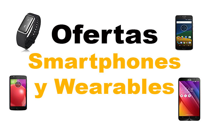 ofertas smartphones wearables amazon chollos amazon blog de ofertas bdo