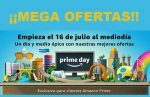 ¡¡Sólo 1 día!!  PrimeDay empieza  Lunes 16 de Julio 2018 a mediodía