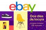 ¡¡Dos Días de Locura en eBay!! Ofertas limitadas días 16 y 17 Julio