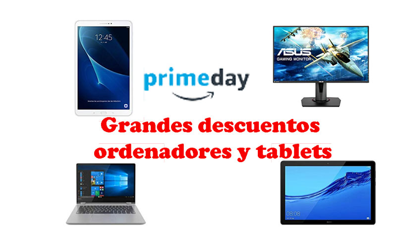 Primeday. Grandes descuentos ordenadores y tablets